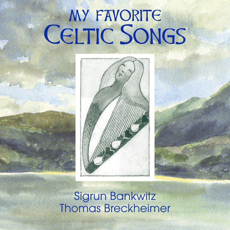 Sigrun Bankwitz/Thomas Breckheimer - My Favorite Celtic Songs